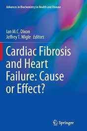Cardiac Fibrosis and Heart Failure: Cause or Effect? (Advances in Biochemistry in Health and Disease) Paperback – Import 28 Oct 2016-Books-sanapalas