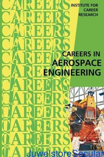 Careers in Aerospace Engineering: Engineering Technician: Designing Aircraft and Spacecraft-sanapalas