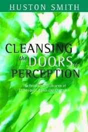 Cleansing the Doors of Perception: The Religious Significance of Entheogentic Plants and Chemicals Paperback – Import Apr 2003-sanapalas