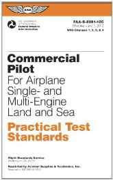 Commercial Pilot Practical Test Standards for Airplane Single- And Multi-Engine Land and Sea 2012: FAA-S-8081-12C (Practical Test Standards Series) Paperback – Import 21 Mar 2012-sanapalas