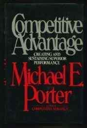 COMPETITIVE ADVANTAGE: Creating and Sustaining Superior Performance Hardcover – Import 1 Jan 1985-Books-sanapalas