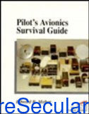 Pilot's Avionics Survival Guide (Practical Flying) sanapalas