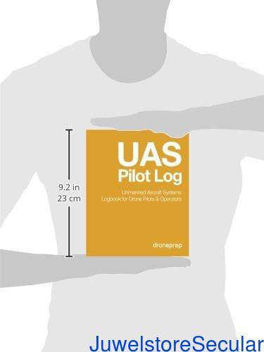 UAS Pilot Log: Unmanned Aircraft Systems Logbook for Drone Pilots & Operators sanapalas