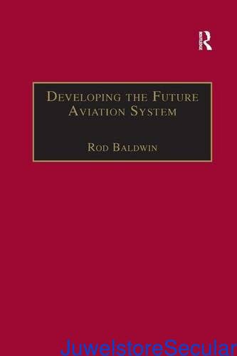 Developing the Future Aviation System sanapalas