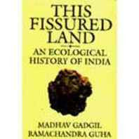 This Fissured Land :An Ecological History of India (Studies in Soc.Eco and Env.Hist) Paperback – 1 Jun 1997-Books-sanapalas