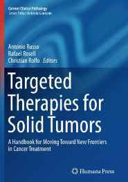 Targeted Therapies for Solid Tumors: A Handbook for Moving Toward New Frontiers in Cancer Treatment (Current Clinical Pathology) Paperback – Import 6 Oct 2016-Books-sanapalas