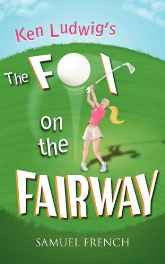 Ken Ludwig's The Fox on the Fairway Paperback – Import 5 Apr 2011-sanapalas