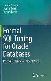 Formal SQL Tuning for Oracle Databases: Practical Efficiency - Efficient Practice Hardcover – Import 26 Sep 2016-sanapalas