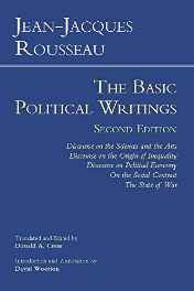 Rousseau: The Basic Political Writings: Discourse on the Sciences & the Arts Discourse on the Origin of Inequality Discourse on Political Economy On the Social Contract The State of War Paperback – Import 15 Jun 2012-sanapalas