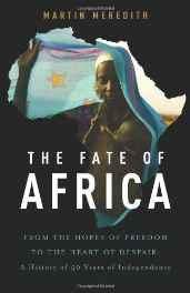 The Fate of Africa: From the Hopes of Freedom to the Heart of Despair Hardcover – Import 15 Jun 2005-Books-sanapalas