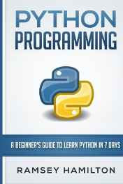 Python Programming: A Beginner's Guide to Learn Python in 7 Days Paperback – Import 14 Jun 2016 sanapalas