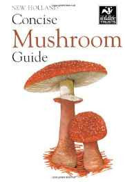 New Holland Concise Mushroom Guide (New Holland Concise Guide) Paperback – Abridged Audiobook Box set-sanapalas