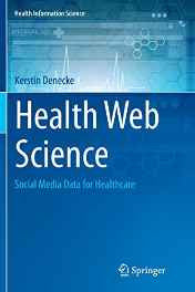 Health Web Science : Social Media Data F (Health Information Science) Paperback – Import 28 Oct 2016-Books-sanapalas