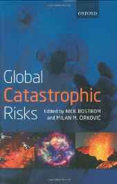Global Catastrophic Risks Hardcover – Import 3 Jul 2008-sanapalas