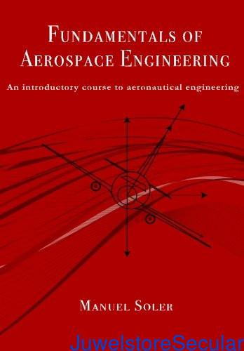 Fundamentals of Aerospace Engineering: An Introductory Course to Aeronautical Engineering sanapalas