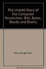 The Untold Story of the Computer Revolution: Bits Bytes Bauds and Brains Hardcover – Import Nov 1984-sanapalas