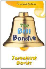 The Bell Bandit (Lemonade War) Library Binding – Import 7 May 2013-sanapalas