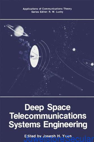 Deep Space Telecommunications Systems Engineering (Applications of Communications Theory) sanapalas