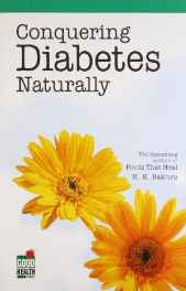Conquering Diabetes Naturally Paperback – Dec 2002-sanapalas