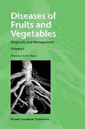Diseases of Fruits and Vegetables: Volume I Diagnosis and Management: 1 Hardcover – 31 Jan 2004-Books-sanapalas