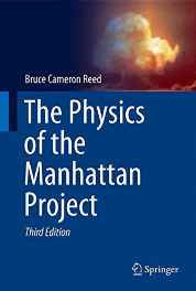 The Physics of the Manhattan Project Hardcover – Import 1 Sep 2014-sanapalas