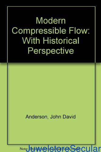 Modern Compressible Flow: With Historical Perspective sanapalas