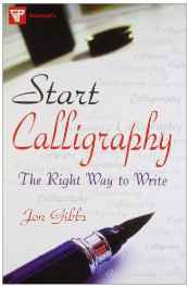 Start Calligraphy: The Right Way to Write Paperback – Sep 2012-Books-sanapalas