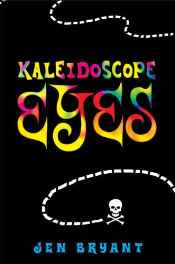 Kaleidoscope Eyes Hardcover – 12 May 2009-sanapalas