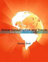 Global Catastrophes and Trends - The Next Fifty Years Paperback – Import 16 Oct 2012-Books-sanapalas
