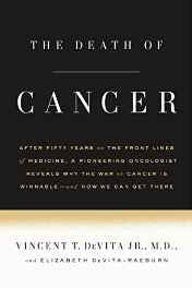 The Death of Cancer: After Fifty Years on the Front Lines of Medicine a Pioneering Oncologist Reveals Why the War on Cancer Is Winnable-and How We Can Get There Paperback – Import 1 Nov 2016-Books-sanapalas
