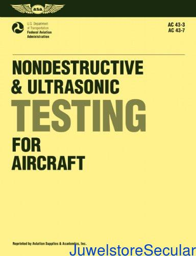 Nondestructive and Ultrasonic Testing for Aircraft (Aviation Technician Series) sanapalas