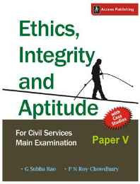 Ethics Integrity and Aptitude: For Civil Services Main Examination Paper V Paperback – 30 Sep 2013-Books-sanapalas