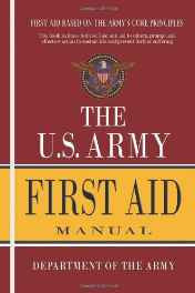 U.S. Army First Aid Manual Paperback – Import 15 Jun 2011-sanapalas