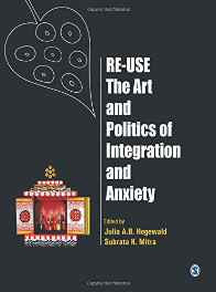 Re-Use-The Art and Politics of Integration and Anxiety Hardcover – 16 Jan 2012-Books-sanapalas