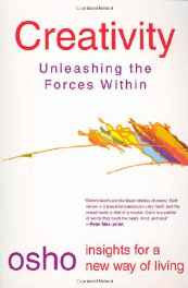 Creativity: Unleashing the Forces Within (Osho Insights for a New Way of Living) Paperback – 27 Oct 1999-Books-sanapalas