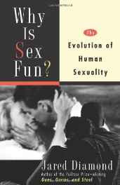 Why is Sex Fun?: The Evolution of Human Sexuality (Science Masters) Paperback – 4 Sep 1998-Books-sanapalas