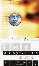 The Minority Report (P. K. Dick) Hardcover – Import 14 May 2002-sanapalas