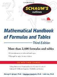 Schaum's Outline of Mathematical Handbook of Formulas and Tables 3ed (Schaum's Outline Series) Paperback – Import 1 Oct 2008-sanapalas