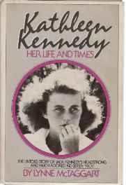 Kathleen Kennedy: Her Life and Times Hardcover – Import Dec 1983-sanapalas