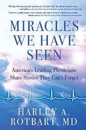 Miracles We Have Seen: America's Leading Doctors Share Stories They Can't Forget Paperback – Import 24 Oct 2016-Books-sanapalas