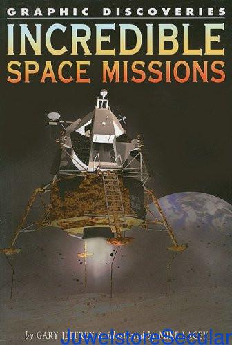 Incredible Space Missions (Graphic Discoveries) sanapalas