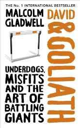 David and Goliath: Underdogs Misfits and the Art of Battling Giants Hardcover – 28 Oct 2013-sanapalas