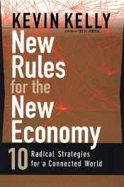 New Rules for the New Economy: 10 Radical Strategies for a Connected World Hardcover – Import 1 Oct 1998-sanapalas