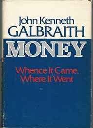 Money Whence It Came Where It Went Hardcover – Import Aug 1975-Books-sanapalas