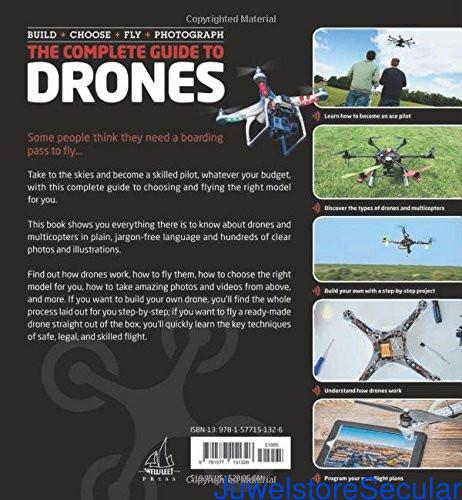 The Complete Guide to Drones: Whatever your budget - Build + Choose + Fly + Photograph sanapalas