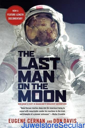 The Last Man on the Moon: Astronaut Eugene Cernan and America's Race in Space sanapalas