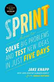 Sprint: How to Solve Big Problems and Test New Ideas in Just Five Days Hardcover – Import 8 Mar 2016-sanapalas