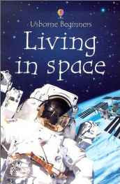 Living in Space (Usborne Beginners) Paperback – Import Jan 2003-Books-sanapalas