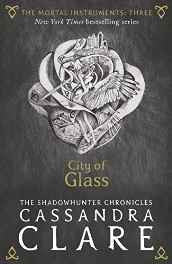 The Mortal Instruments 3: City of Glass Paperback – 2 Jul 2015-Books-sanapalas