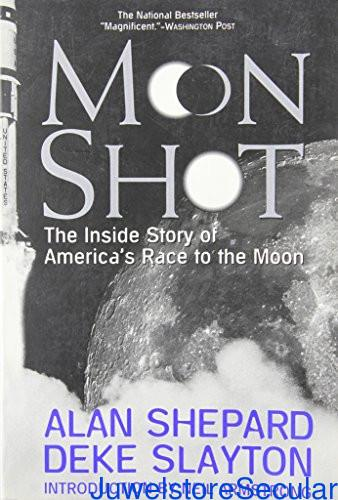 Moon Shot: the inside Story of America's Race to the Moon sanapalas